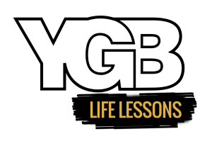 YGB Life Lessons